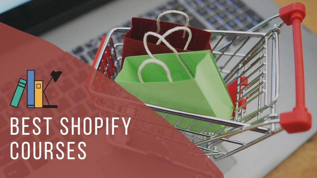 Best Shopify Courses